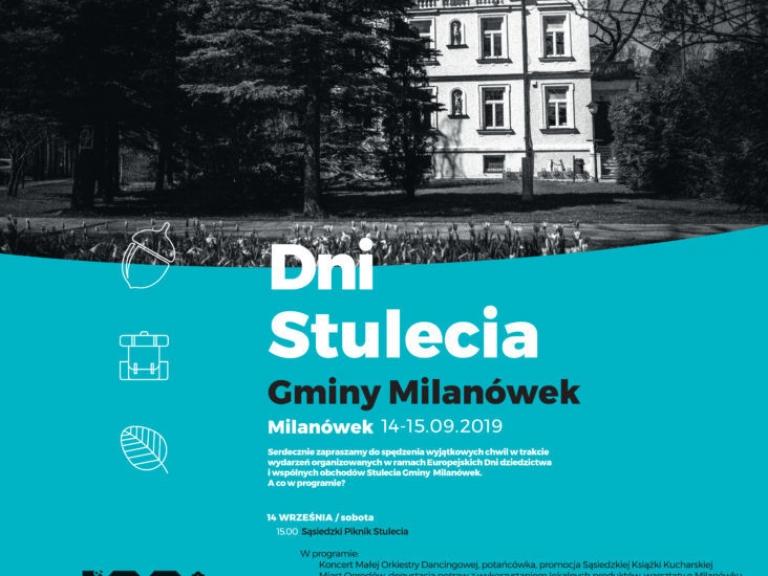Dni Stulecia Gminy Milanówek – Europejskie Dni Dziedzictwa 2019